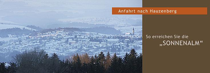 Anfahrt nach Hauzenberg im Bayerischen Wald